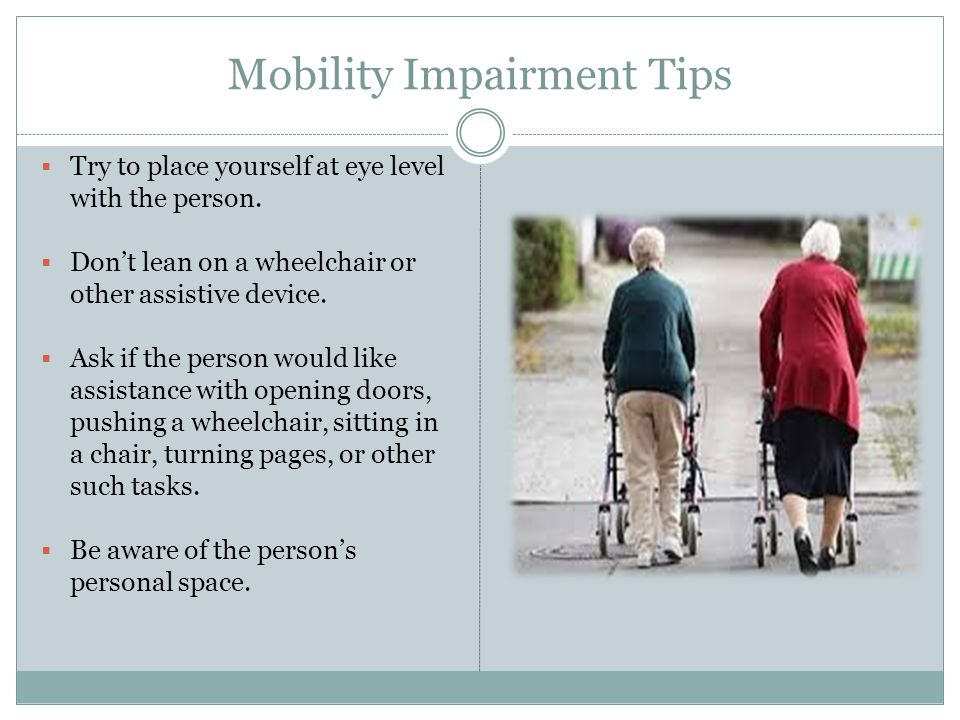 Mobility Impairment Tips