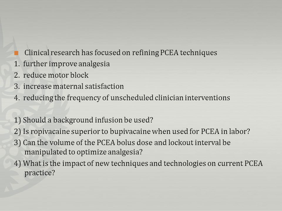 Clinical research has focused on refining PCEA techniques