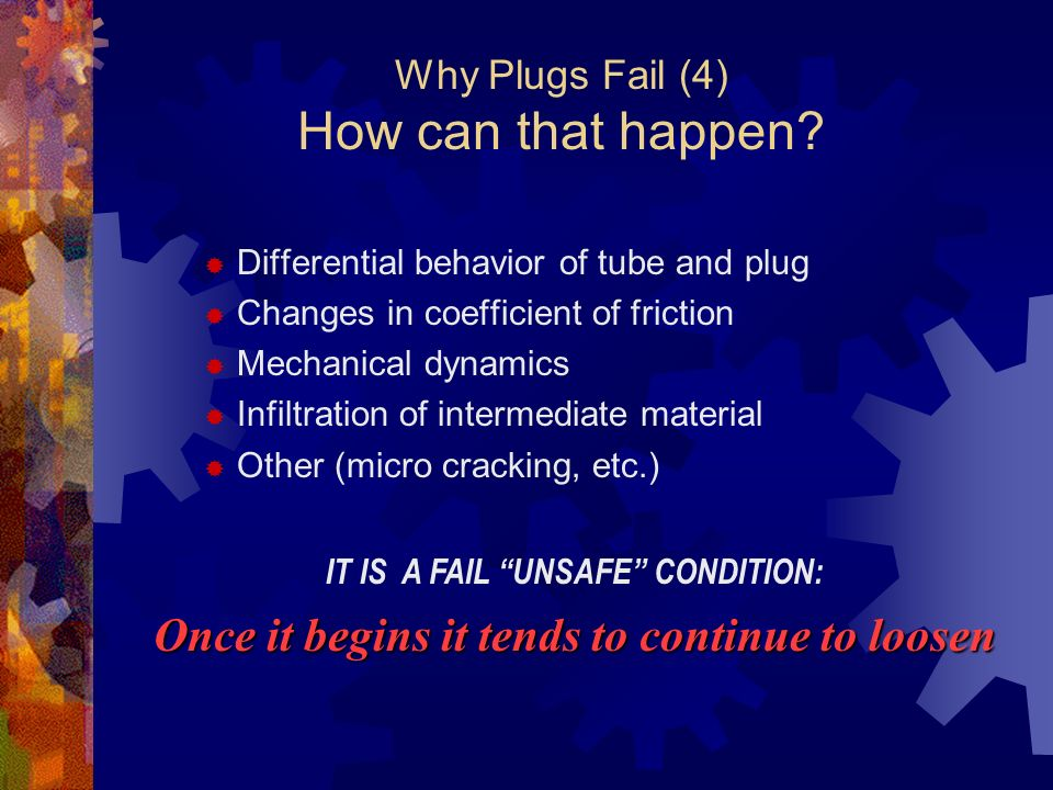 Why Plugs Fail (4) How can that happen