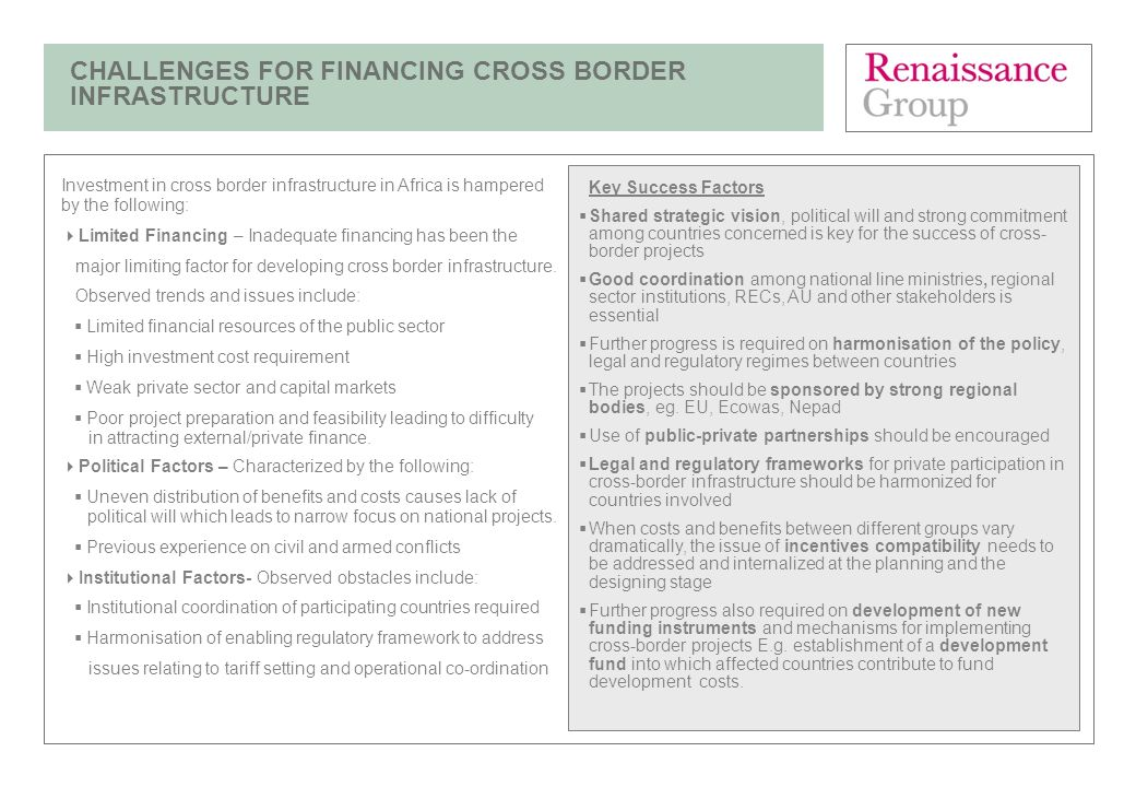 CHALLENGES FOR FINANCING CROSS BORDER INFRASTRUCTURE