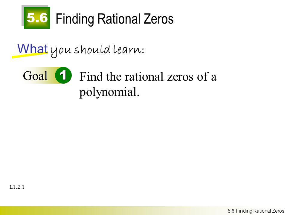 Finding Rational Zeros