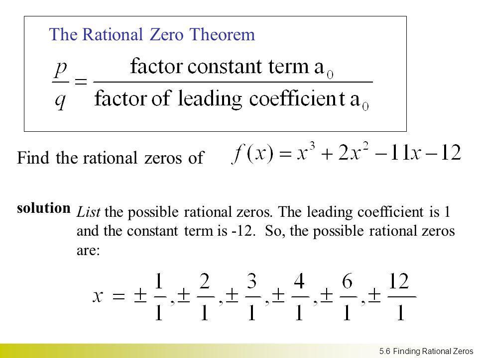 The Rational Zero Theorem