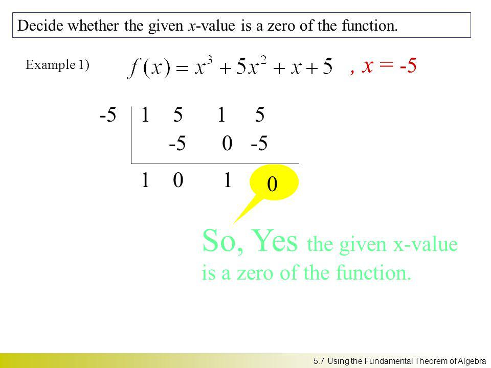 So, Yes the given x-value