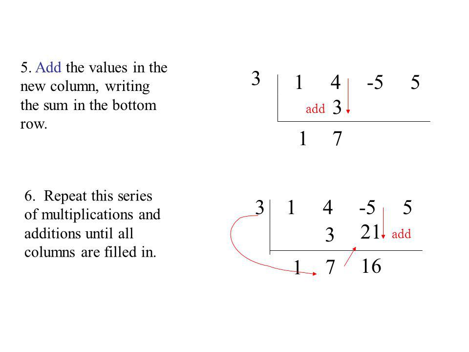 5. Add the values in the new column, writing the sum in the bottom row.