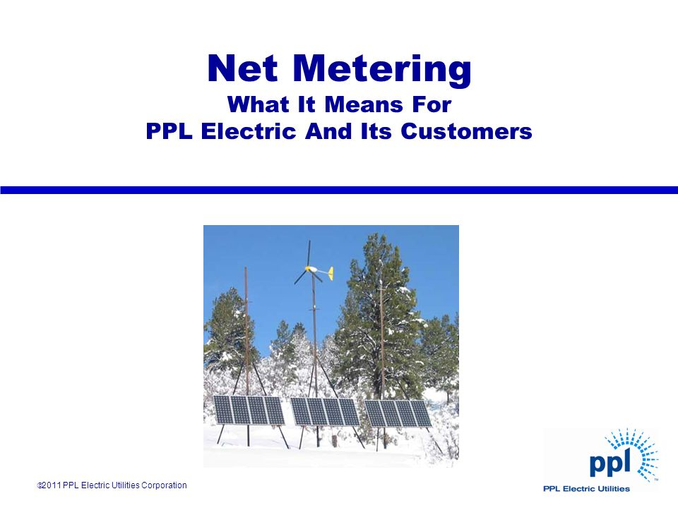 Net Metering What It Means For PPL Electric And Its Customers