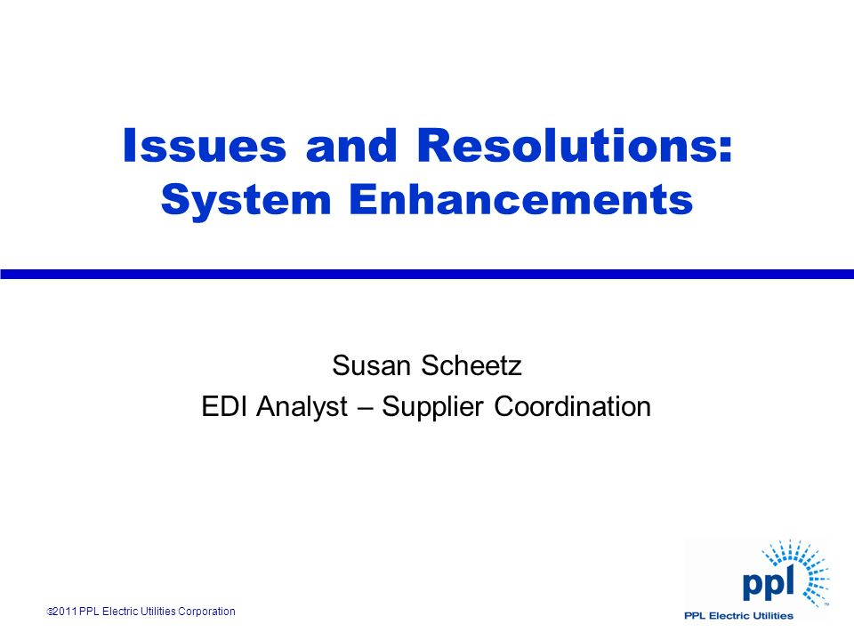 Issues and Resolutions: System Enhancements