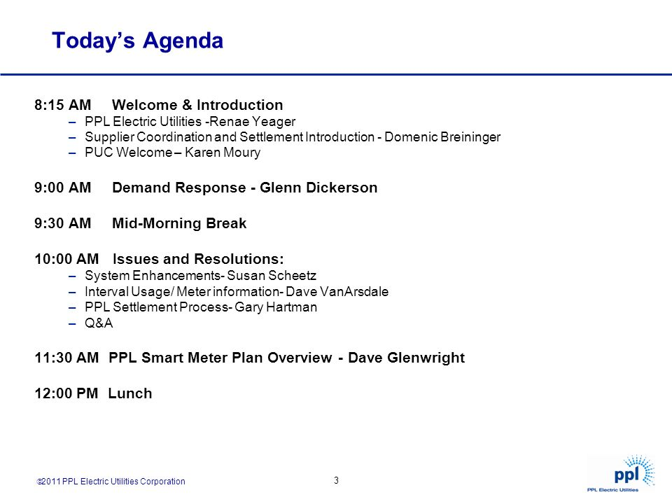 Today's Agenda 8:15 AM Welcome & Introduction