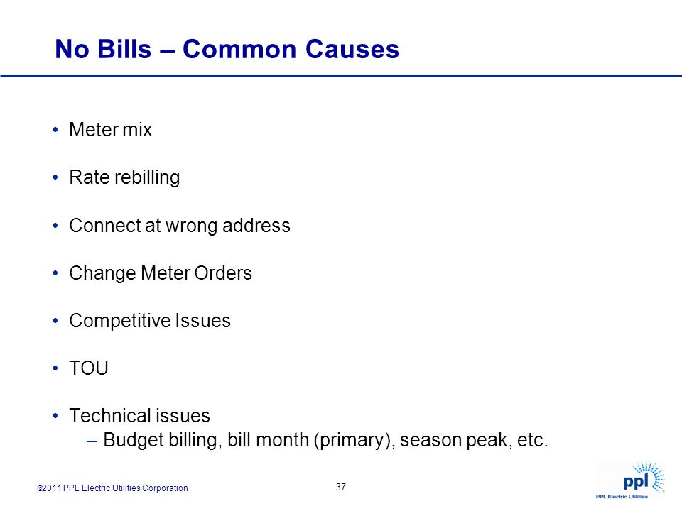 No Bills – Common Causes