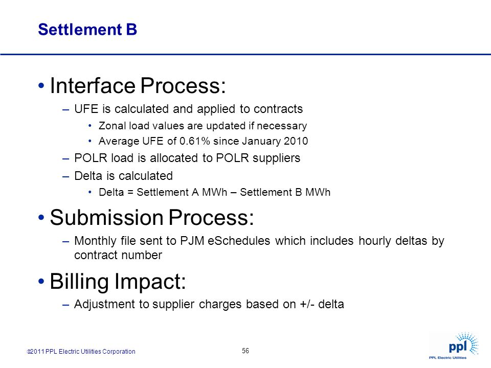 Interface Process: Submission Process: Billing Impact: Settlement B