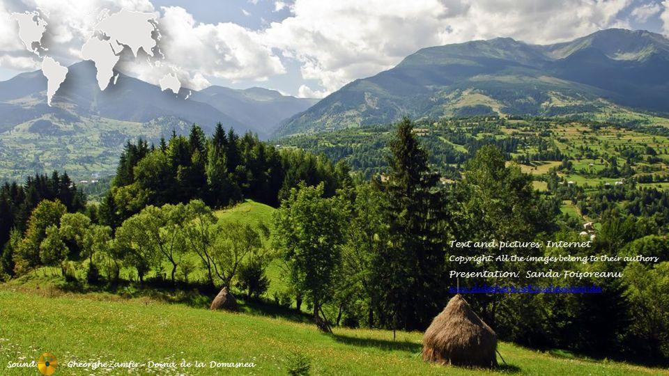 Text and pictures: Internet Presentation: Sanda Foişoreanu