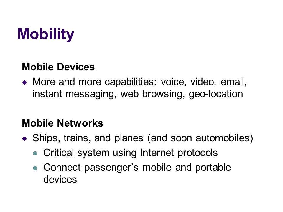 Mobility Mobile Devices