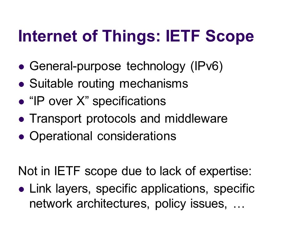 Internet of Things: IETF Scope