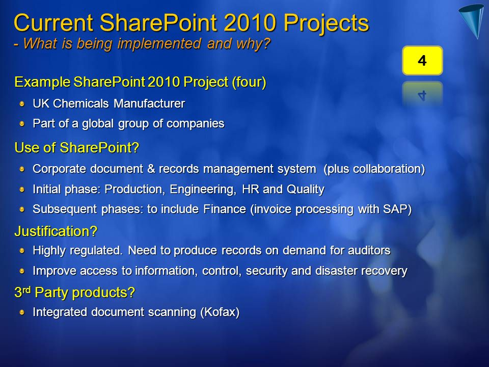 Current SharePoint 2010 Projects - What is being implemented and why