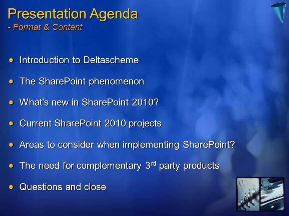 Presentation Agenda Introduction to Deltascheme