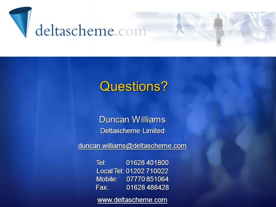 Questions Duncan Williams Deltascheme Limited