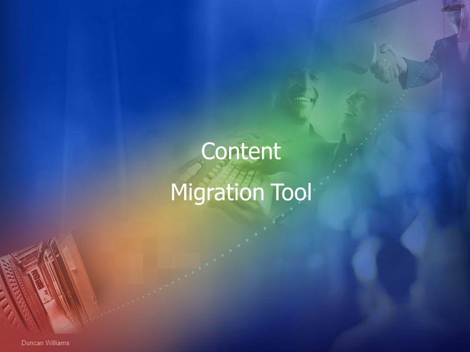 Content Migration Tool Duncan Williams