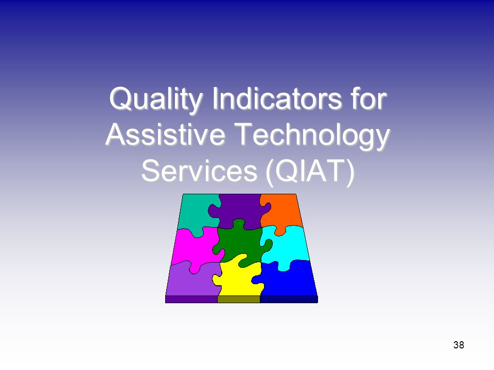 Quality Indicators for Assistive Technology Services (QIAT)