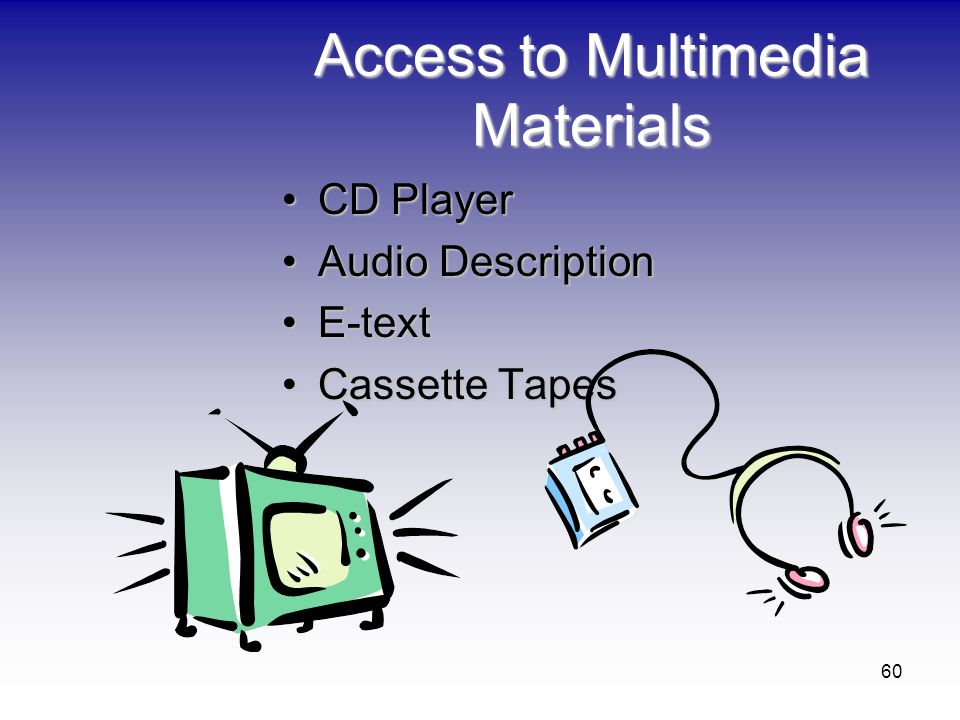Access to Multimedia Materials
