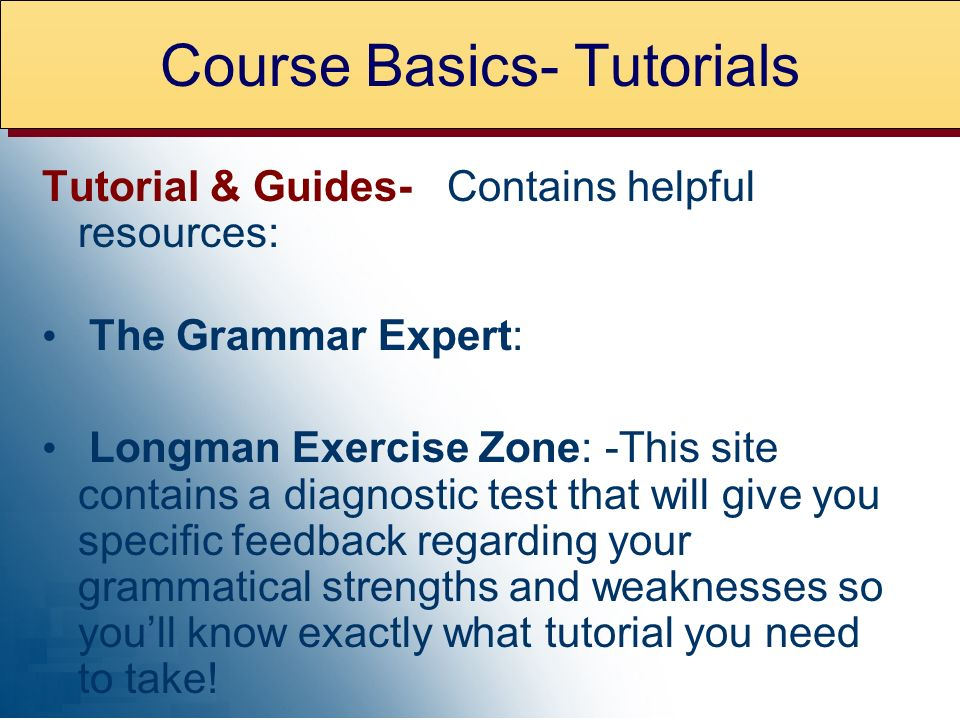Course Basics- Tutorials