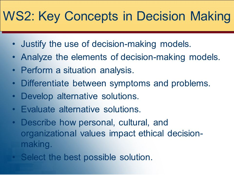 WS2: Key Concepts in Decision Making