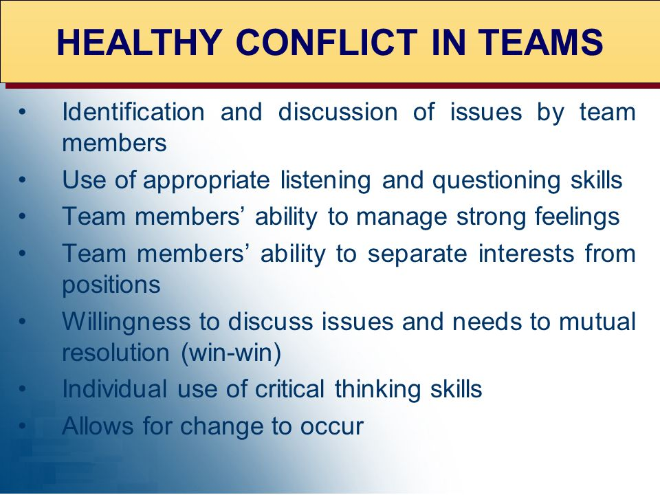 HEALTHY CONFLICT IN TEAMS