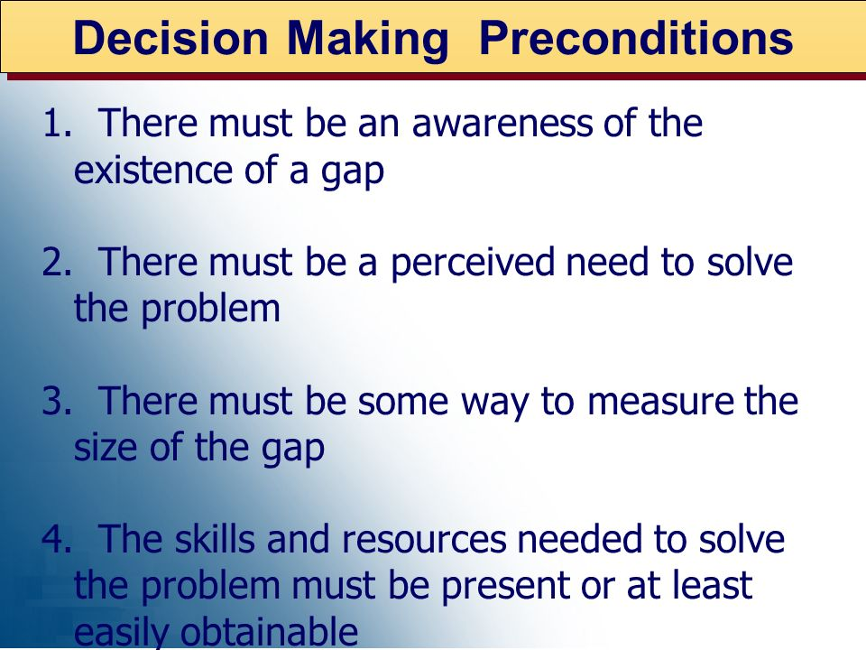 Decision Making Preconditions