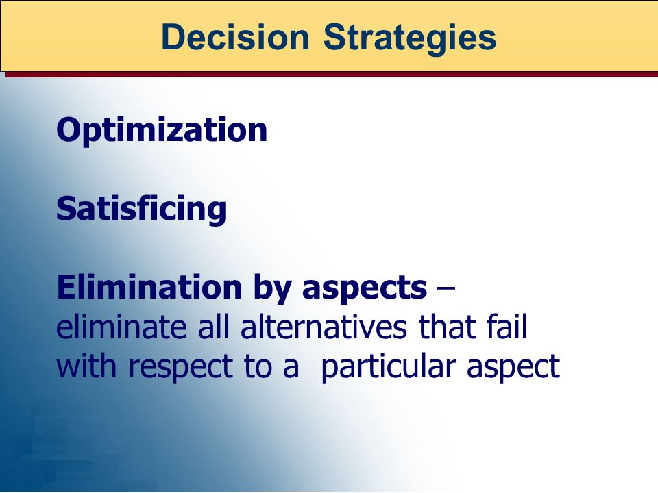 Decision Strategies Optimization Satisficing