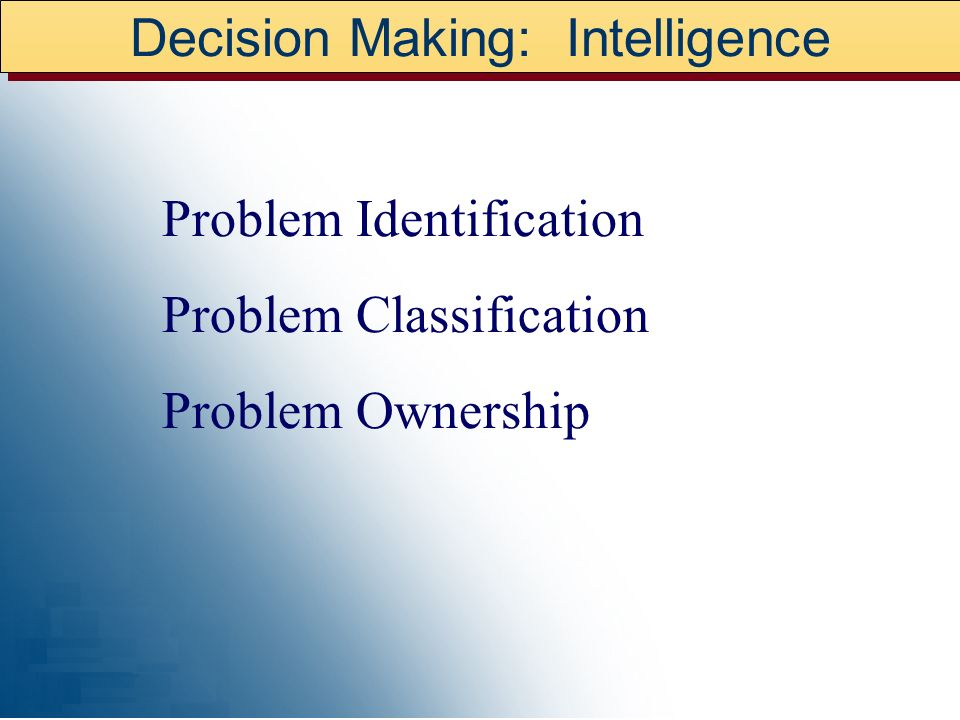 Decision Making: Intelligence