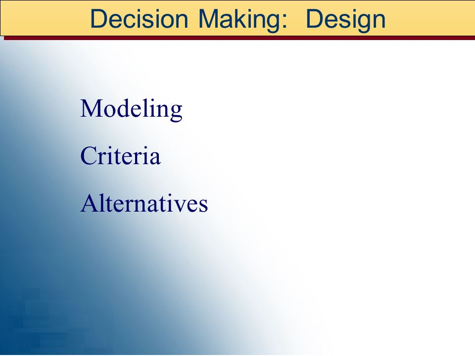 Decision Making: Design