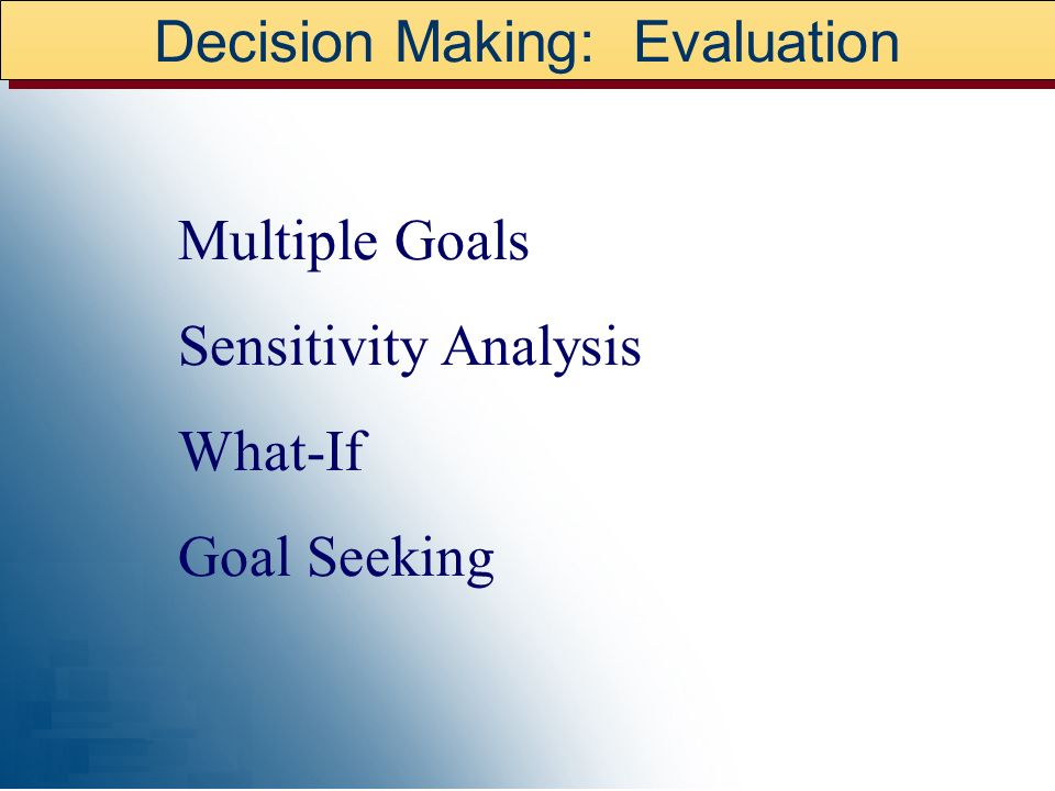 Decision Making: Evaluation