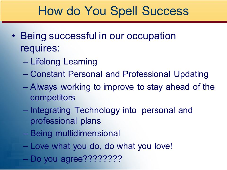 How do You Spell Success