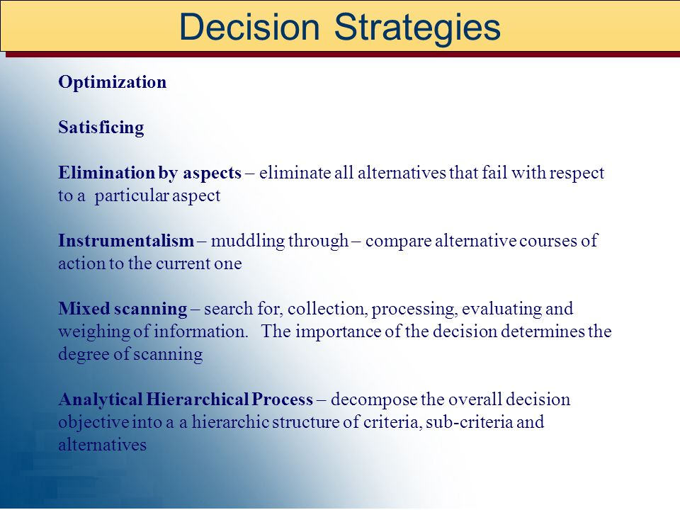 Decision Strategies Optimization Satisficing