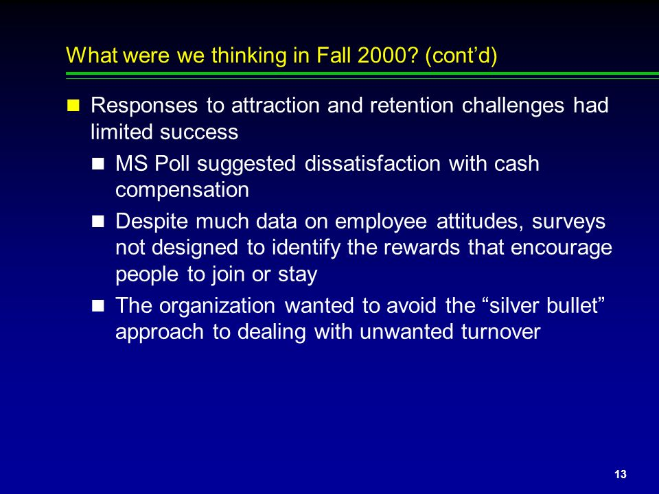 What were we thinking in Fall 2000 (cont'd)