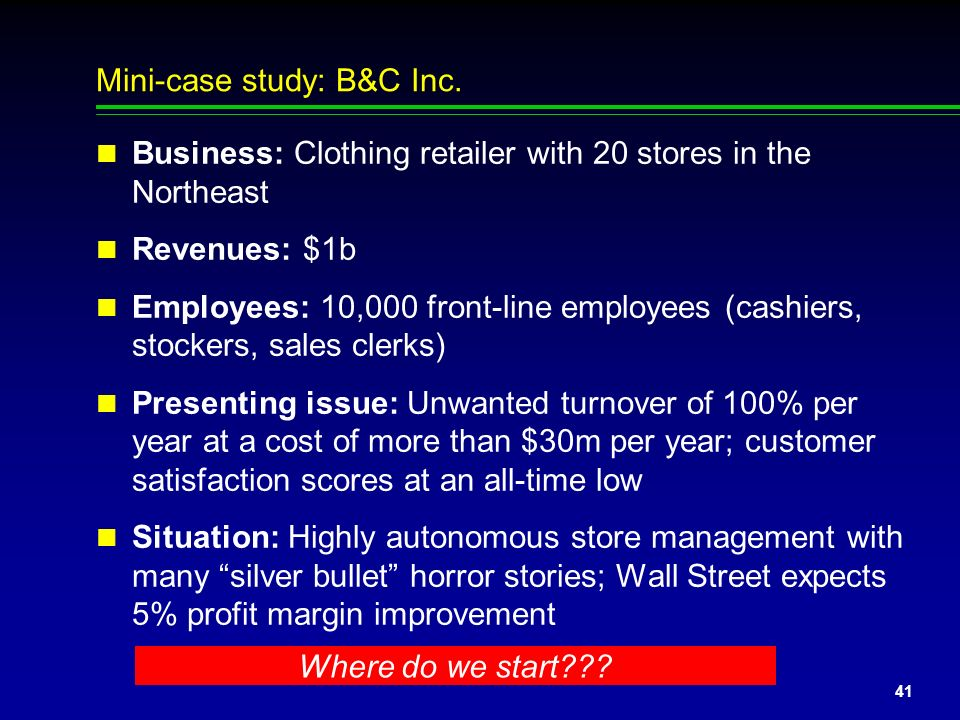 Mini-case study: B&C Inc.