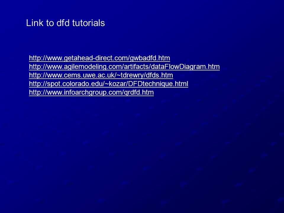 Link to dfd tutorials http://www.getahead-direct.com/gwbadfd.htm
