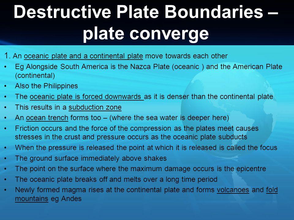 Destructive Plate Boundaries – plate converge