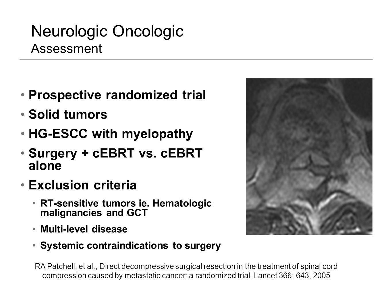 Neurologic Oncologic Assessment
