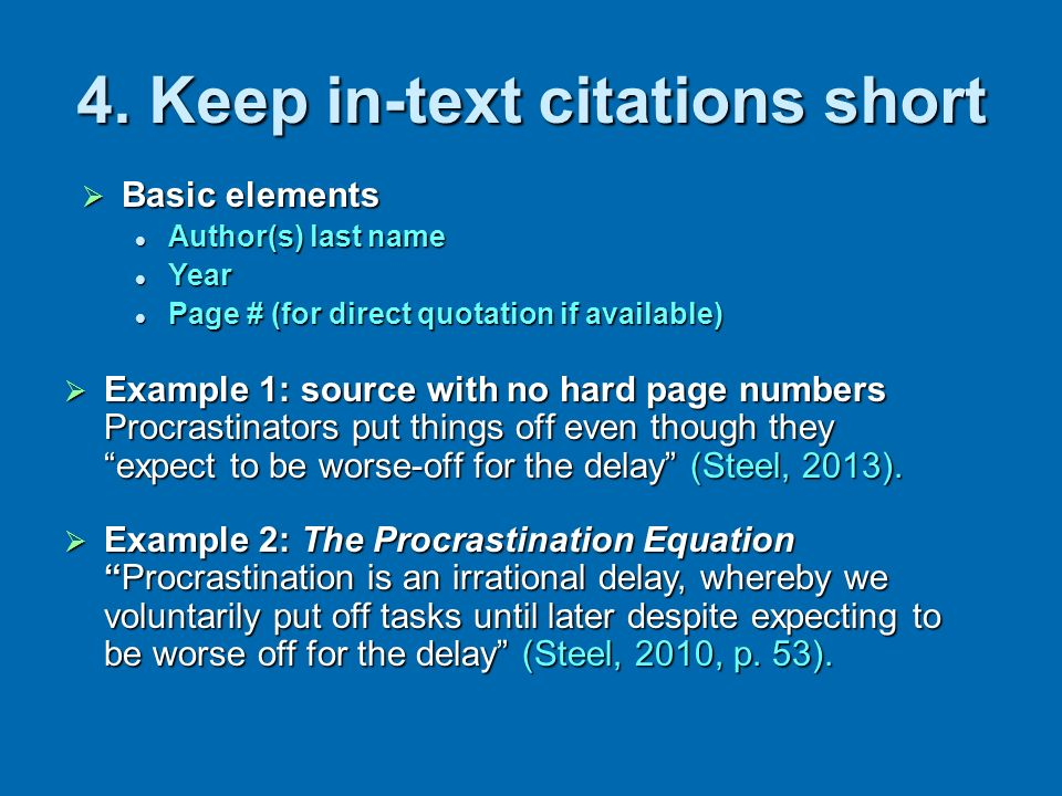 4. Keep in-text citations short
