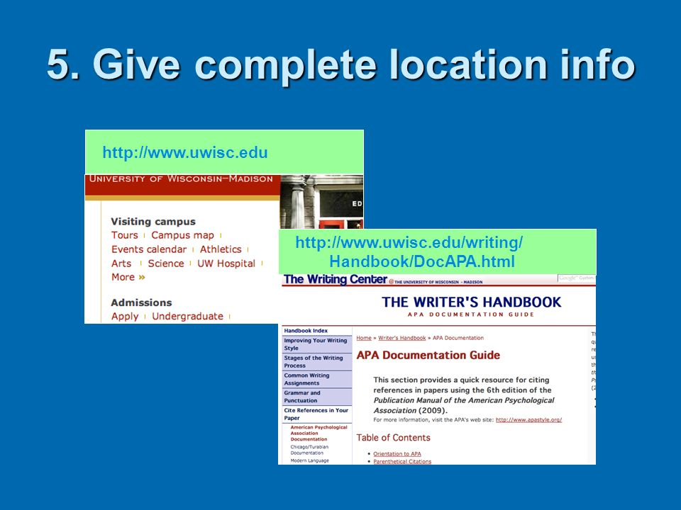 5. Give complete location info