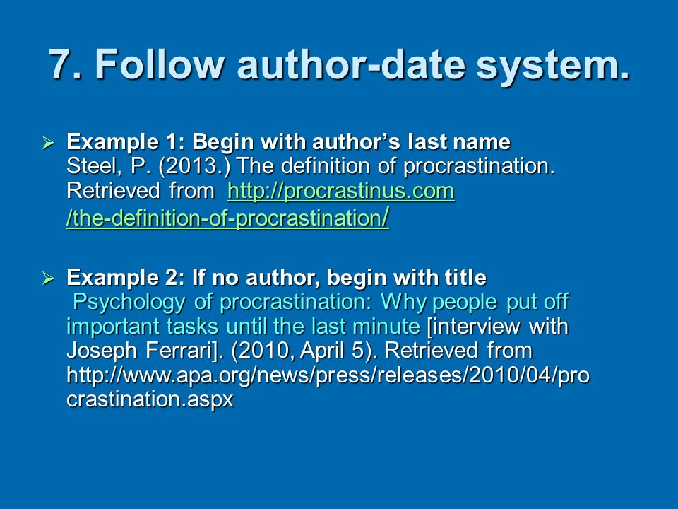 7. Follow author-date system.