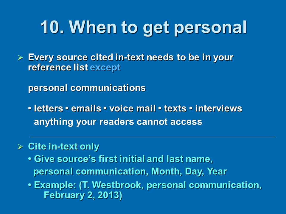 10. When to get personal