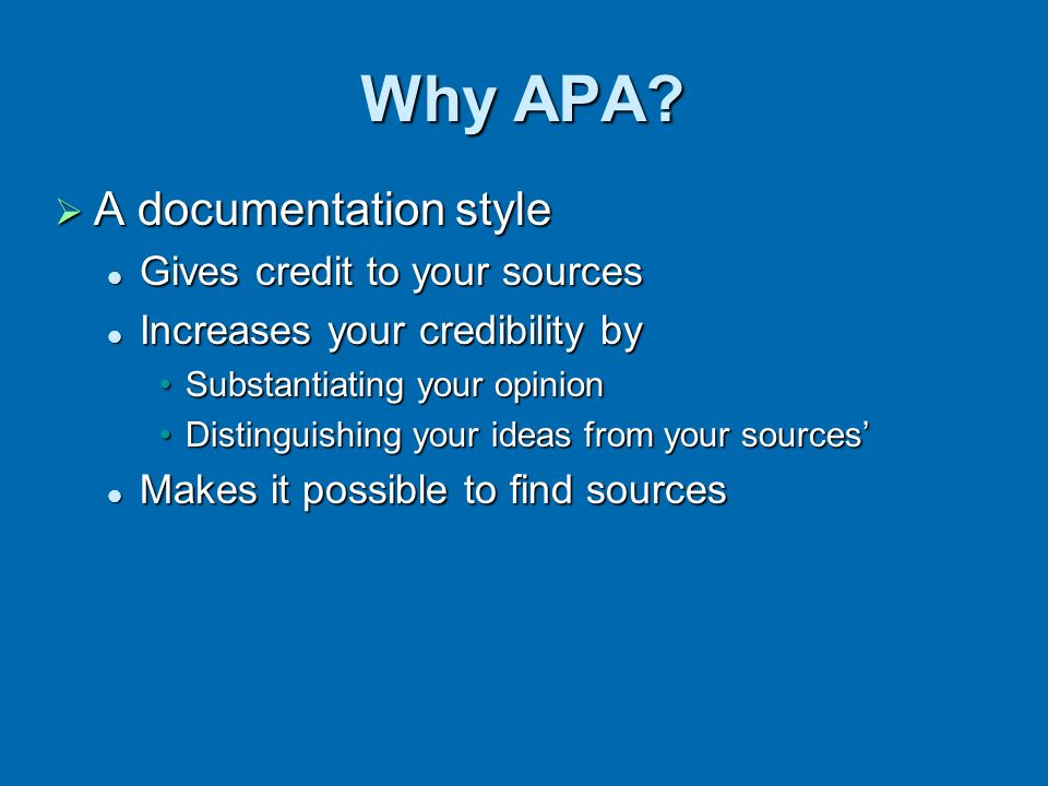 Why APA A documentation style Gives credit to your sources