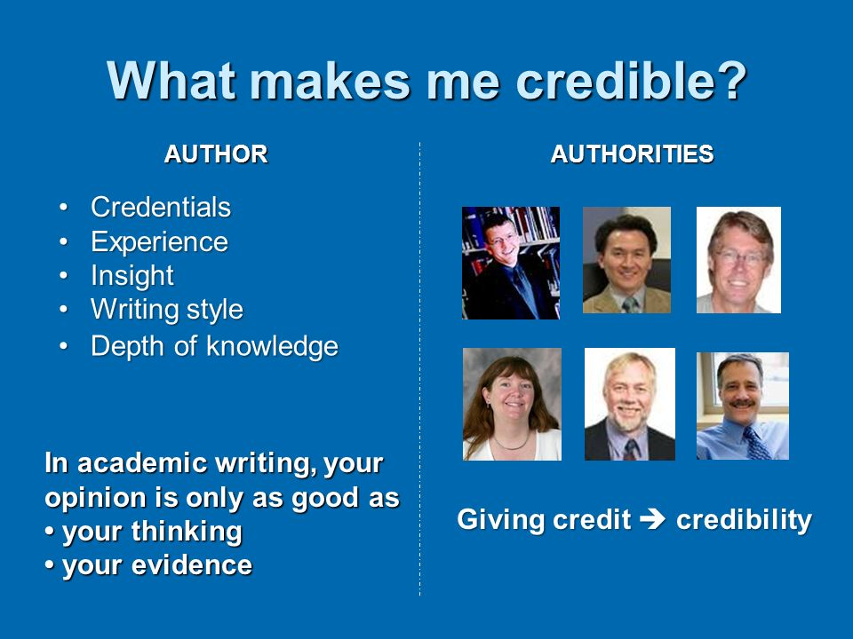 What makes me credible Credentials Experience Insight Writing style