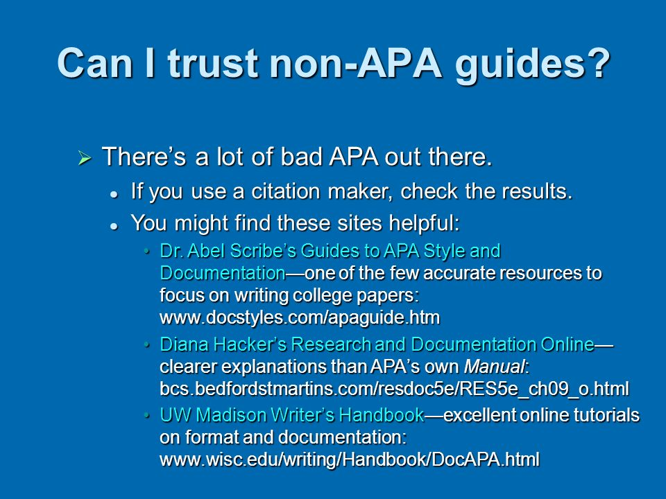 Can I trust non-APA guides