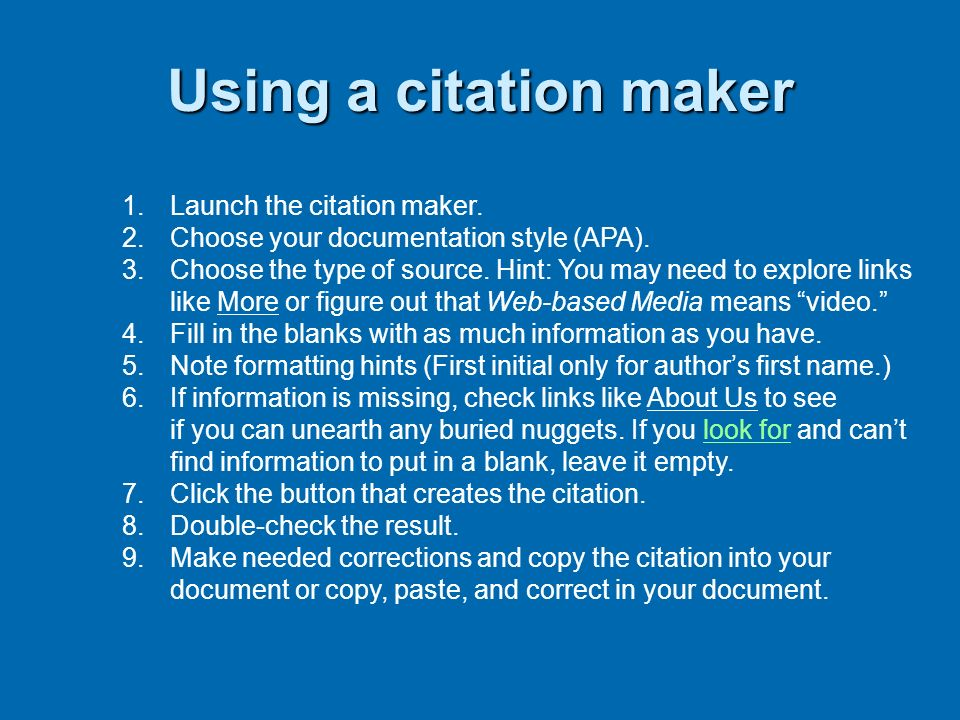 Using a citation maker Launch the citation maker.