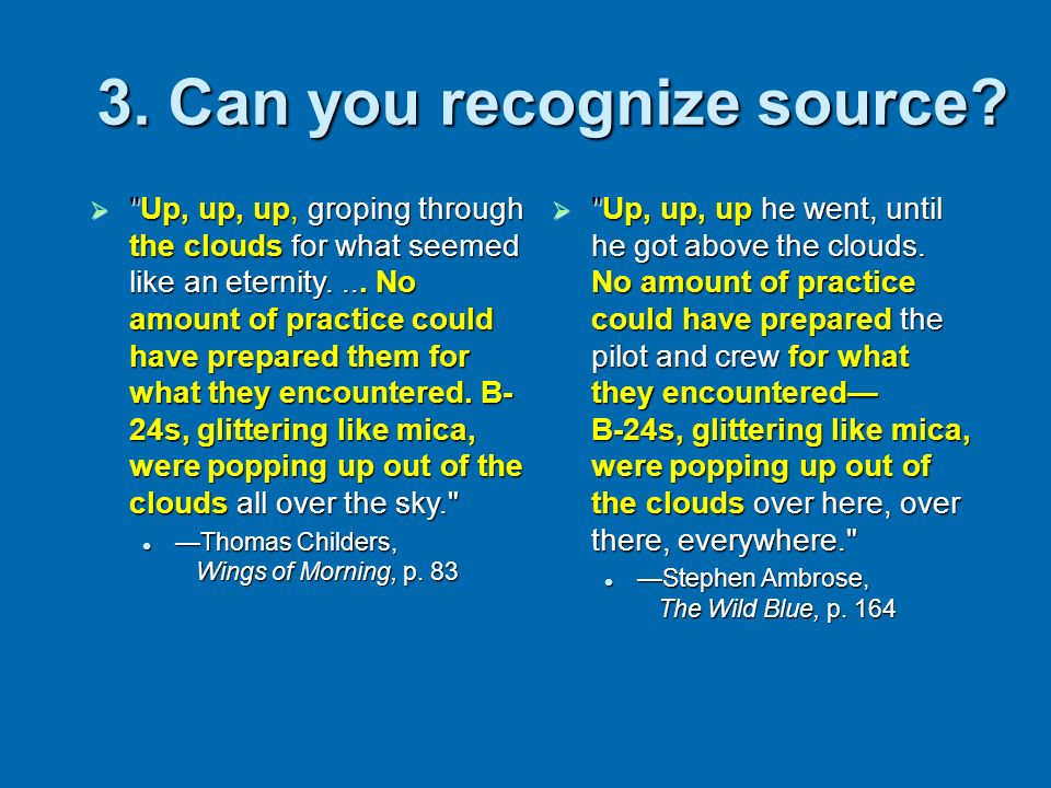 3. Can you recognize source