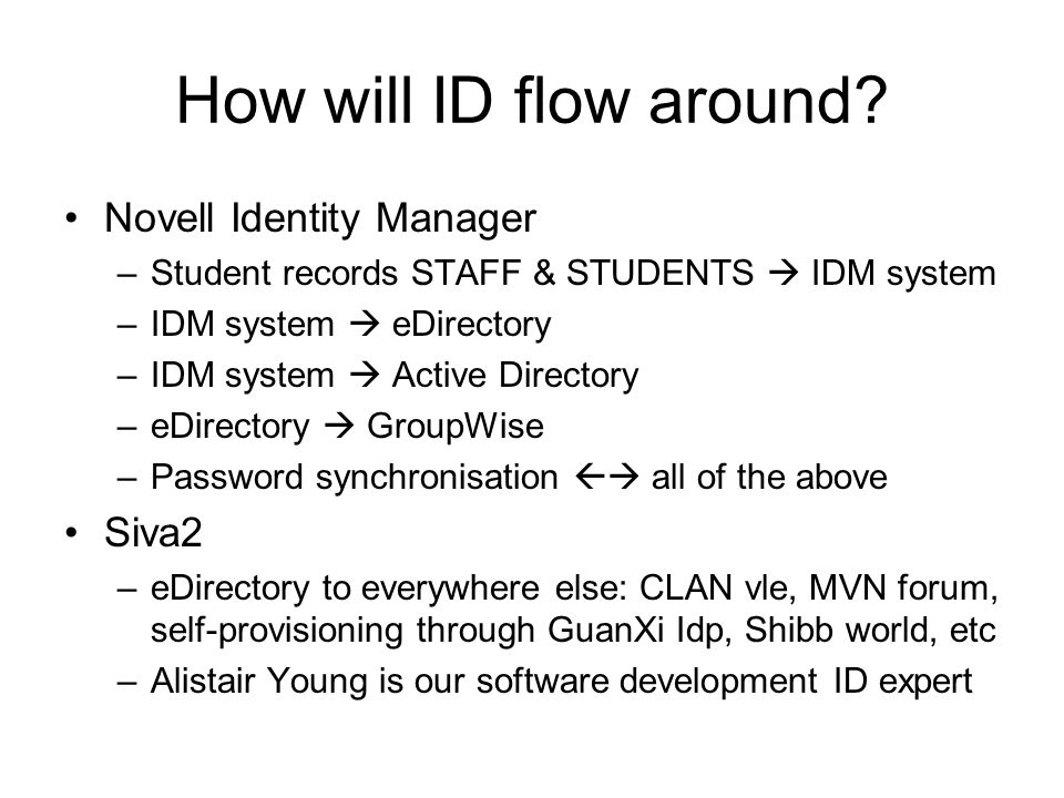 How will ID flow around Novell Identity Manager Siva2