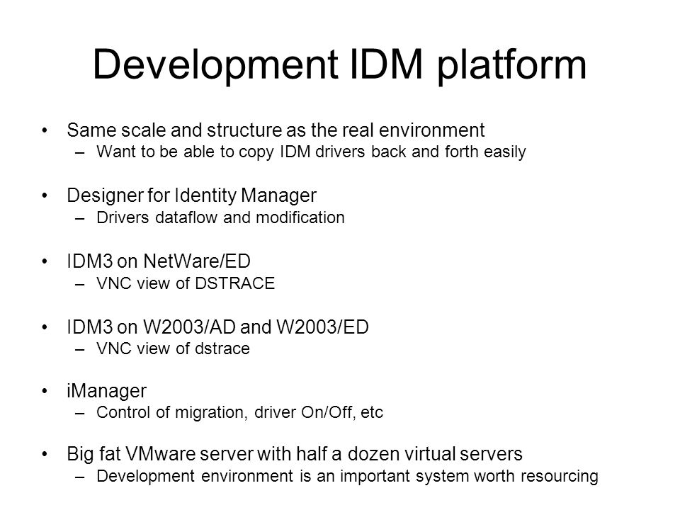 Development IDM platform