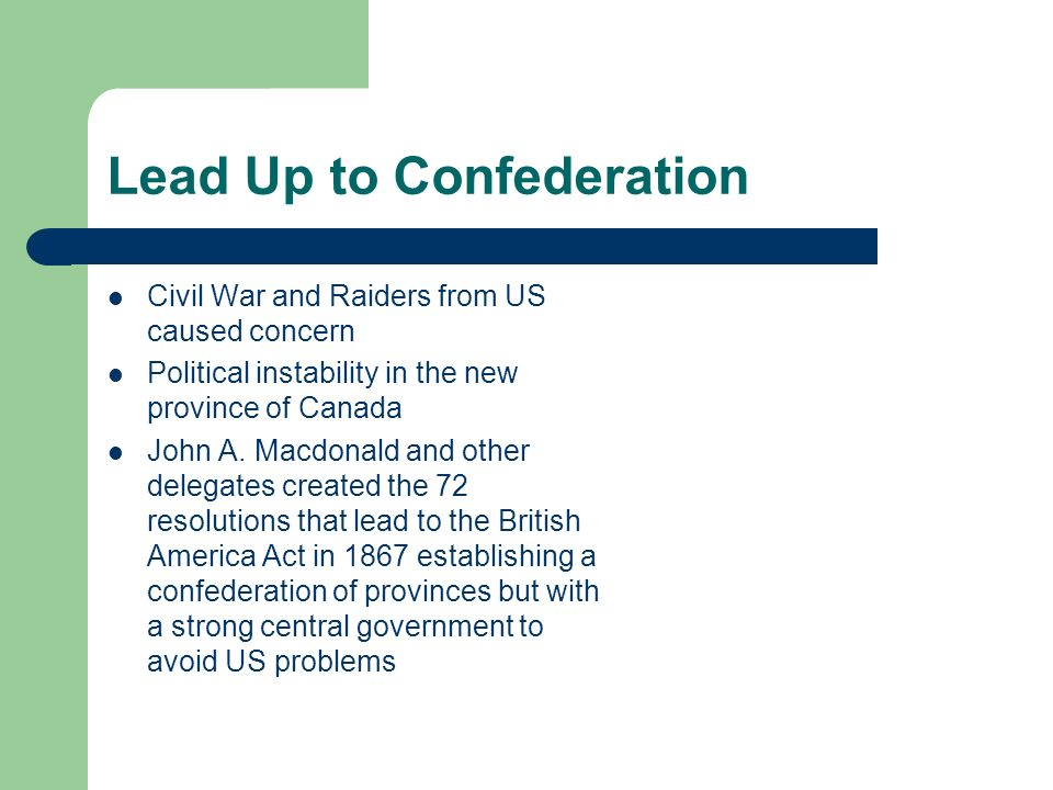 Lead Up to Confederation