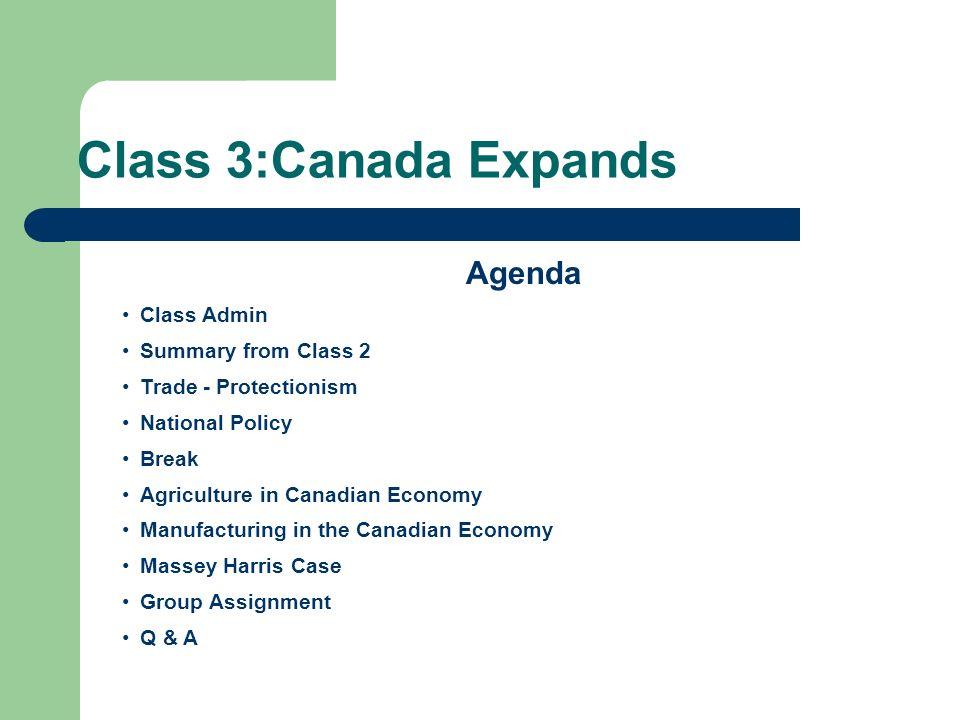 Class 3:Canada Expands Agenda Class Admin Summary from Class 2